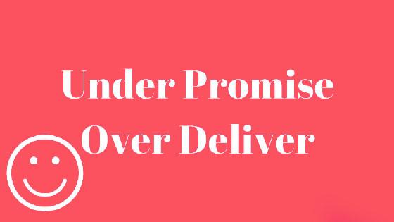 Image of 'Under Promise & Over Deliver', the art of good service from Web Design Darlington company indemandonline.co.uk